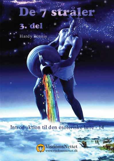 De-7-stråler-Hardy-Bennis-3-del-Åndsvidenskab