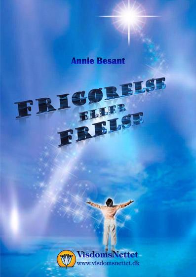 Frigørelse-eller-Frelse-Anne-Besant-Åndsvidenskab