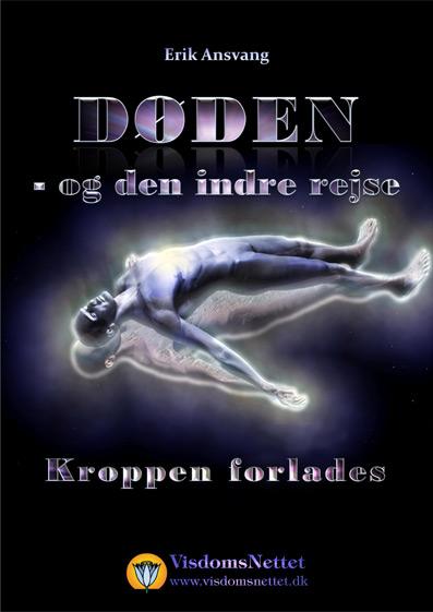 Døden-og-den-indre-rejse-03-Kroppen-forlades