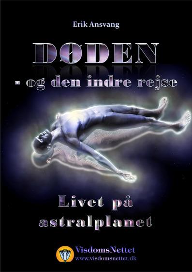 Døden-og-den-indre-rejse-06-Livet-på-astralplanet